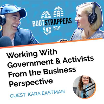 Cover art for Bootstrappers ft. Kara Eastman: Working With Government & Activists From the Business Perspective