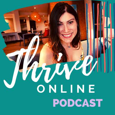 Thrive Online Podcast