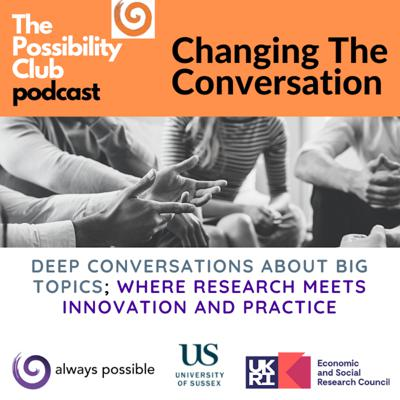 The Possibility Club: Changing The Conversation