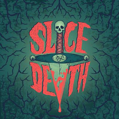 Slice Of Death
