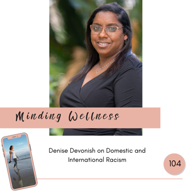 Cover art for Denise Devonish on Domestic and International Racism