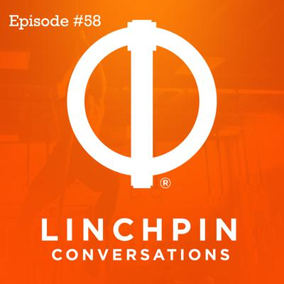 Cover art for Linchpin Conversations #58