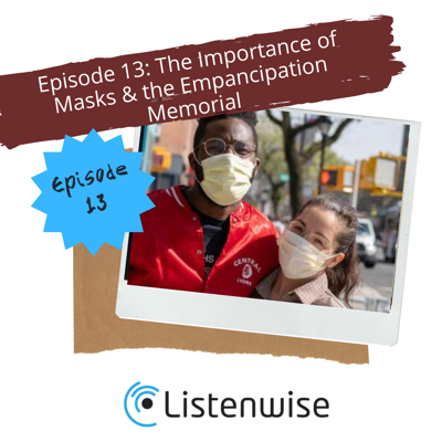 Cover art for Episode 13: The Importance of Masks & the Emancipation Memorial
