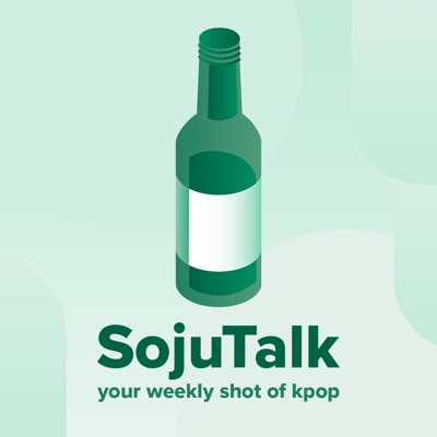 SojuTalk Kpop Podcast is Your Weekly Shot of Kpop. Listen to the SojuTalk Crew as we cover fuego releases, spicy breaking news, and give our hottest takes on the world of Kpop!
