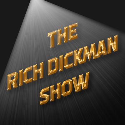 The Rich Dickman Show