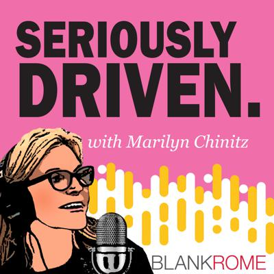 Seriously Driven Podcast by Blank Rome