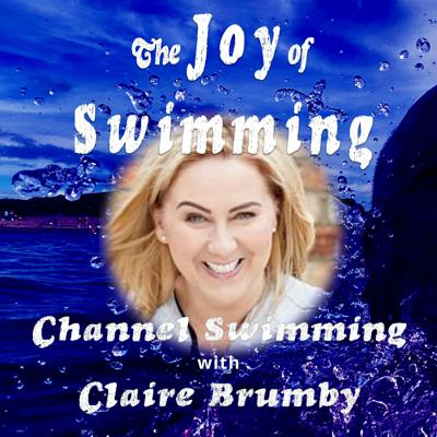 Cover art for Swimming the English Channel (La Manche) with Claire Brumby