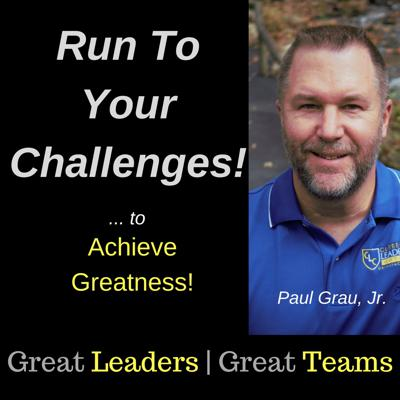 Run To Your Leadership Challenges!