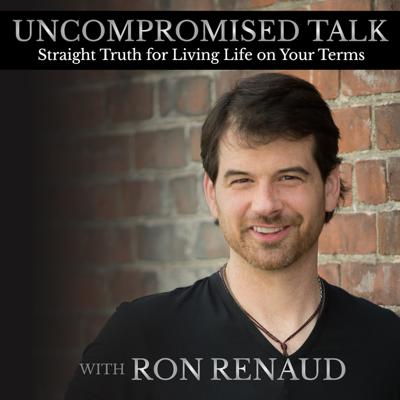 This podcast is about one thing: helping each of us live our lives on our own terms — to live uncompromised — for you and for a better world.