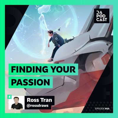 Cover art for The DeviantArt Podcast | Episode 014: Finding Your Passion (w/ RossDraws)