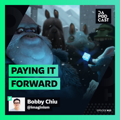 Cover art for The DeviantArt Podcast | Episode 013: Paying it Forward (w/ Bobby Chiu)
