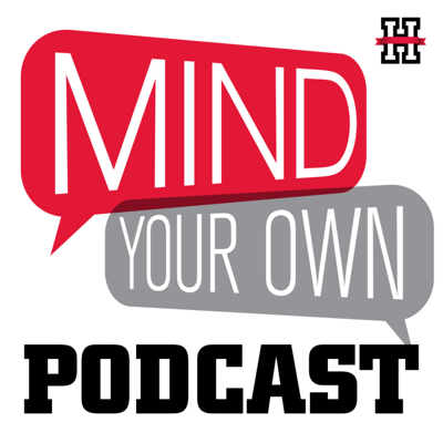 Mind Your Own Podcast