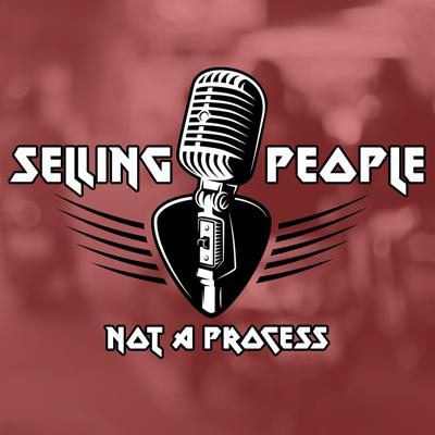 Selling People, Not a Process