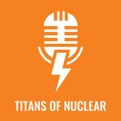 A podcast featuring interviews with experts throughout the Nuclear Energy field, covering advanced technology, economics, policy, industry, and more.