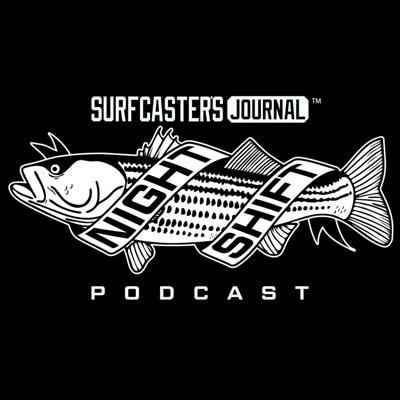 Surfcaster's Journal Night Shift Podcast