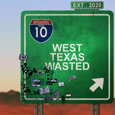 West Texas Wasted