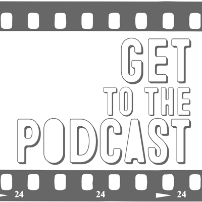 Get To The Podcast