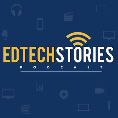 EdTech Stories is a narrative storytelling podcast which profiles the origins behind the technology transforming the way we teach and learn.