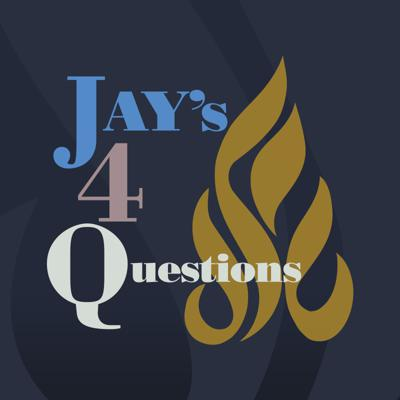 Jay's 4 Questions