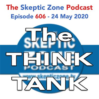 Cover art for The Skeptic Zone #606 - 24.May.2020