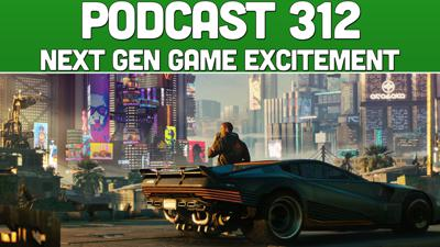 Cover art for Podcast 312: Next Gen Game Excitement