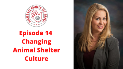 Cover art for Episode 14 - Changing Animal Shelter Culture with Kensie Drinkwine