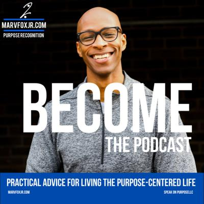 BECOME the Podcast