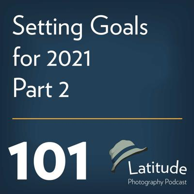 Cover art for Setting Goals for 2021 Part 2