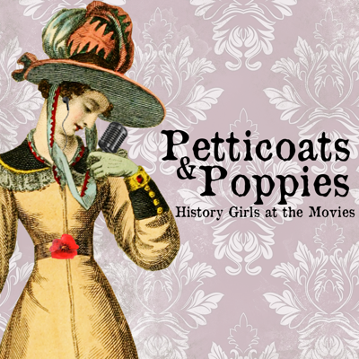 "Petticoats and Poppies: History Girls at the Movies is a podcast hosted by Maggie Lovitt and Nicole Ackman. The ""history girls"" have backgrounds in history, having studied history at university and worked at historic sites in both the US and UK. Now, they're both involved in the film industry, Nicole as a film critic and Maggie as a member of the Screen Actors Guild. They discuss period dramas from the perspective of women who are both non-professional, accessible historians and 'film people.'"