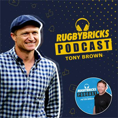 Cover art for #9: Tony Brown |Turning Down The All Black Coaching Job & Turning Japan Into The Fastest Attacking Team On The Planet