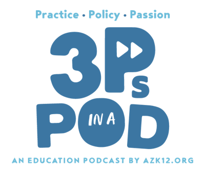 3Ps in a Pod: An Education Podcast