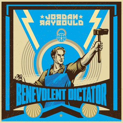 Benevolent Dictator with Jordan Raybould