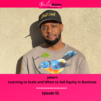 Cover art for Jabari: Learning to Scale and When to Sell Equity in Business