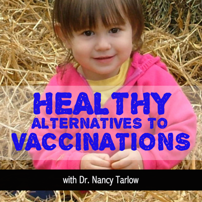 Healthy Alternatives to Vaccinations