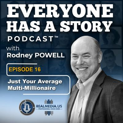 Cover art for Episode 16 :  Just Your Average Multi-Millionaire