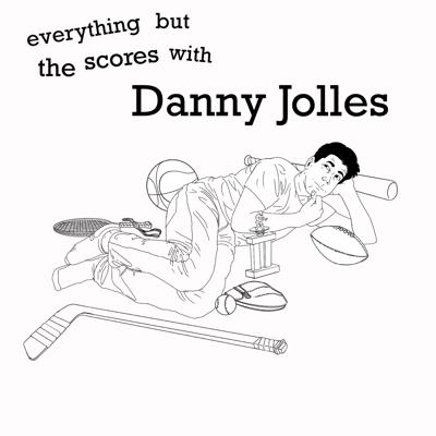 Everything But The Scores With Danny Jolles