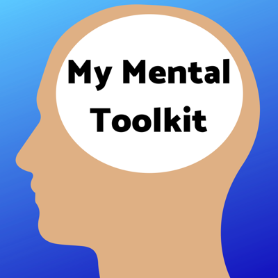 Cover art for 001 What is My Mental Toolkit all about?