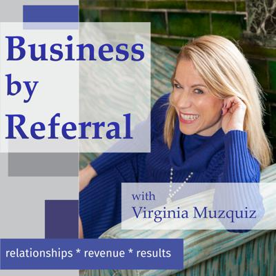 Business by Referral Podcast