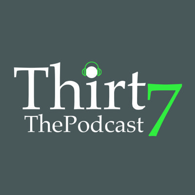 37 the Podcast