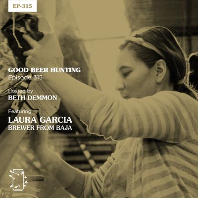 Cover art for EP-315 Laura Garcia, Brewer from Baja