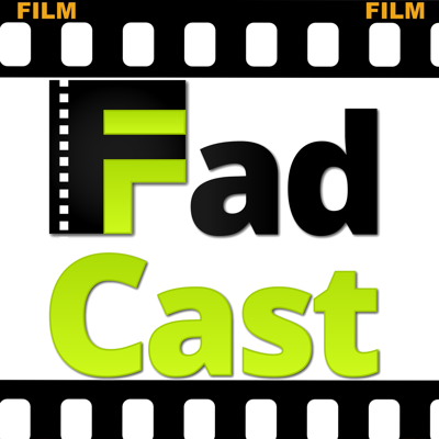 FadCast | Podcast About Film Fads Movies and Pop Culture