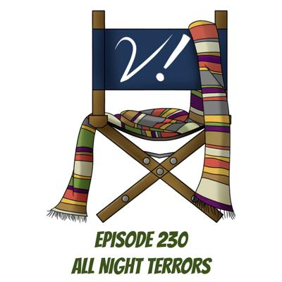 Cover art for Episode 230 - All Night Terrors