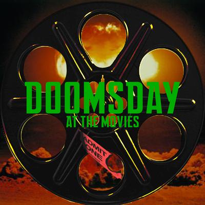 Doomsday at the Movies