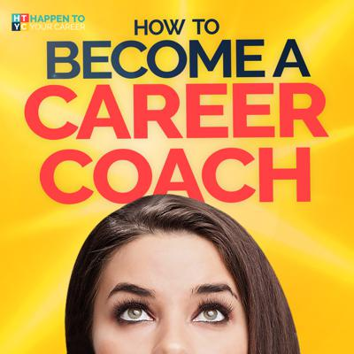 Exclusive interviews with successful career coaches on how they got started and advice to help you get started.