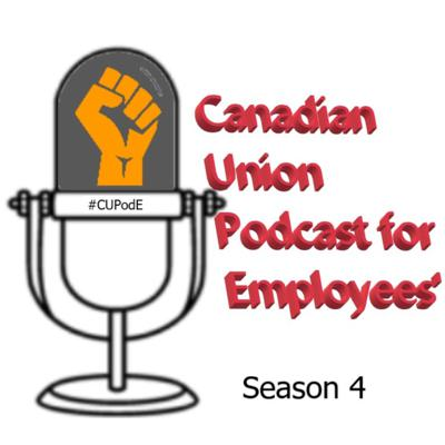 Canadian Union Podcast for Employees'