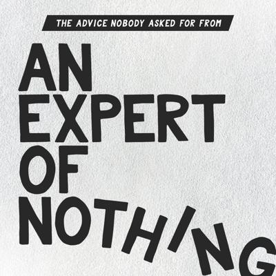 Cover art for Welcome to An Expert Of Nothing