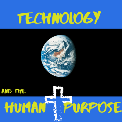Technology and the Human Purpose