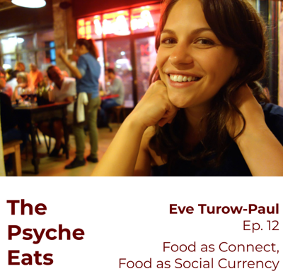 Cover art for Eve Turow-Paul: Food as Connection, Food as Social Currency
