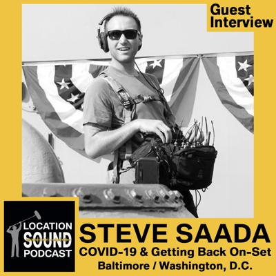 Cover art for 077 COVID-19 & Getting Safely Back On-Set with Steve Saada