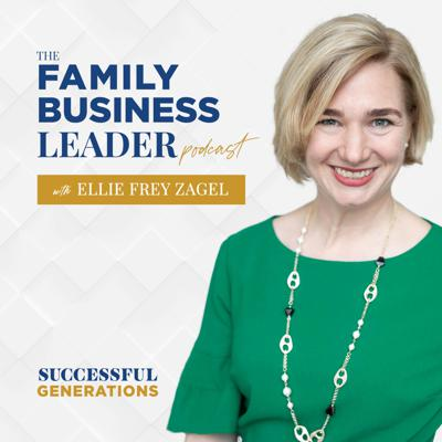 The Family Business Leader Podcast